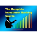 The Complete Investment Banking Course(BONUS Expert Advisor BankingFx-Ultra EUR-USD)